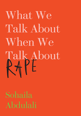 What We Talk about When We Talk about Rape Cover Image