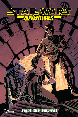 Star Wars Adventures Vol. 9: Fight The Empire! Cover Image