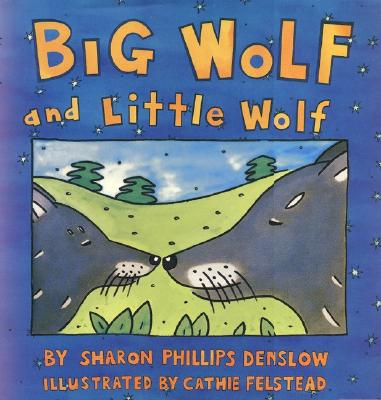 Big Wolf and Little Wolf Cover