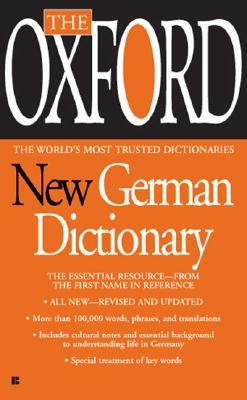 The Oxford New German Dictionary: The Essential Resource, Revised and Updated Cover Image