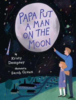 Papa Put a Man on the Moon Cover Image