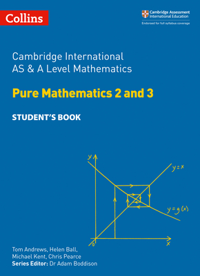 Cambridge International AS and A Level Mathematics Pure Mathematics 2 and 3 Student Book (Cambridge International Examinations) Cover Image