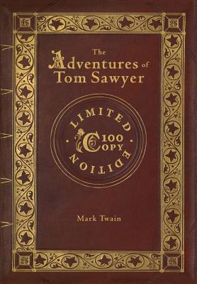 The Adventures of Tom Sawyer (100 Copy Limited Edition) Cover Image