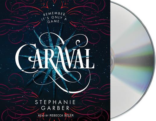 Caraval: A Caraval Novel Cover Image