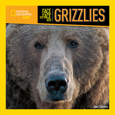 Face to Face with Grizzlies Cover