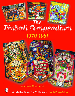 The Pinball Compendium: 1970-1981 Cover Image