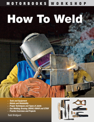 How To Weld (Motorbooks Workshop) Cover Image