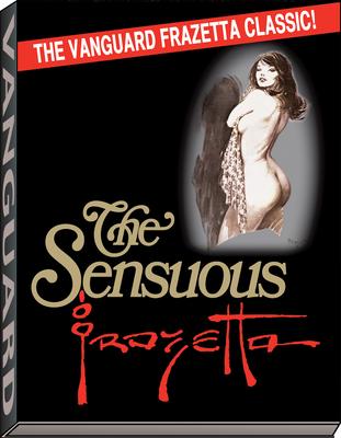 Sensuous Frazetta (Vanguard Frazetta Classics) Cover Image