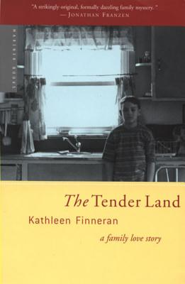 The Tender Land: A Family Love Story Cover Image