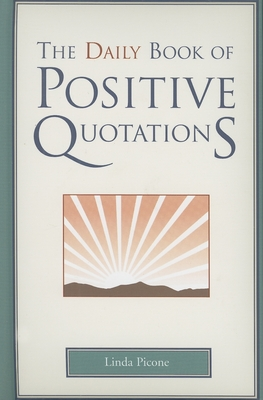 The Daily Book of Positive Quotations  cover image