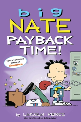 Big Nate: Payback Time! Cover Image