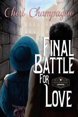 Final Battle for Love: The Mason Siblings Series Book 4 Cover Image