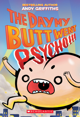 The Day My Butt Went Psycho Cover Image