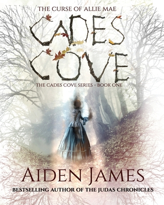 Cades Cove: The Curse of Allie Mae Cover Image