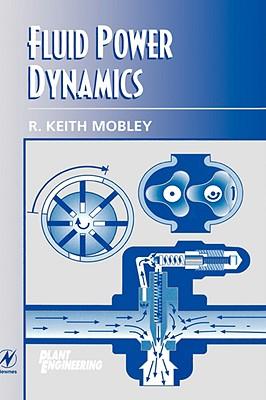 Cover for Fluid Power Dynamics (Plant Engineering Maintenance (Hardback))