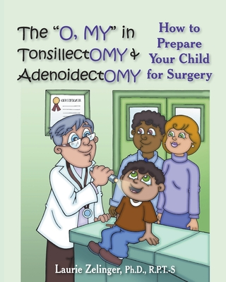 The O, My in Tonsillectomy & Adenoidectomy Cover
