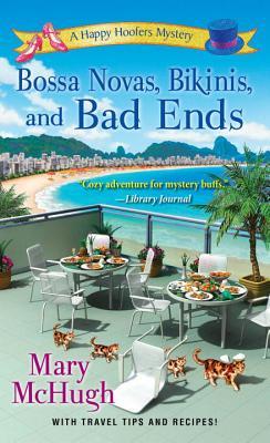 Bossa Novas, Bikinis, and Bad Ends (A Happy Hoofers Mystery #4) Cover Image