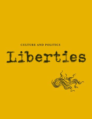 Liberties Journal of Culture and Politics: Volume II, Issue 1 Cover Image