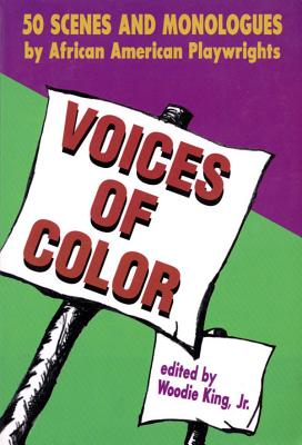 Voices of Color: 50 Scenes and Monologues by African American Playwrights (Applause Books) Cover Image