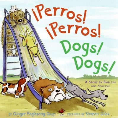Perros! Perros!/Dogs! Dogs! Cover