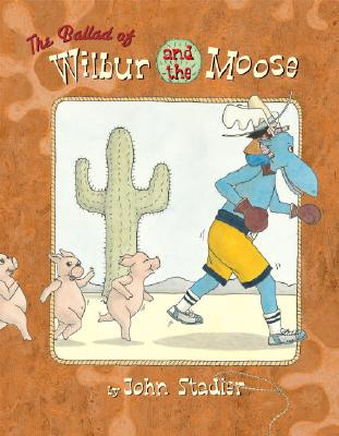 The Ballad of Wilbur and the Moose Cover