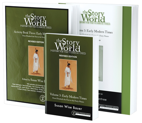 Story of the World, Vol. 3 Bundle, Revised Edition: History for the Classical Child: Early Modern Times; Text, Activity Book, and Test & Answer Key Cover Image