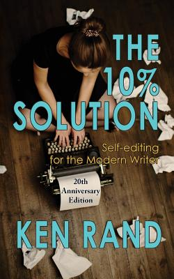 The 10% Solution: Self-editing for the Modern Writer Cover Image