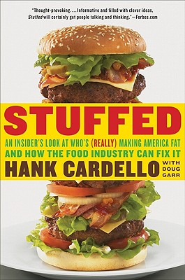 Stuffed: An Insider's Look at Who's (Really) Making America Fat Cover Image