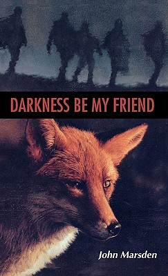 Darkness Be My Friend (The  Tomorrow Series) Cover Image