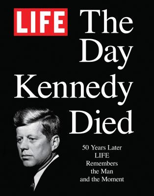 Life the Day Kennedy Died Cover
