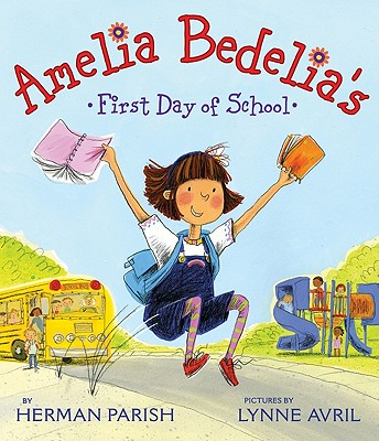 Amelia Bedelia's First Day of School Cover