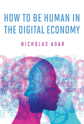 How to Be Human in the Digital Economy Cover Image