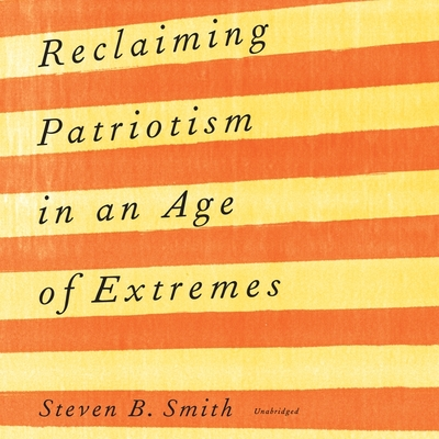 Cover for Reclaiming Patriotism in an Age of Extremes