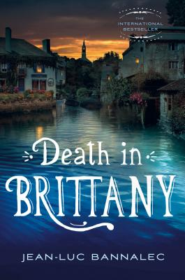 Death in Brittany: A Mystery (Brittany Mystery Series #1) Cover Image