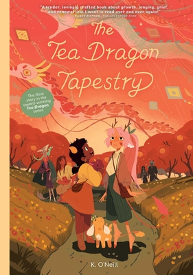 The Tea Dragon Tapestry (The Tea Dragon Society) Cover Image