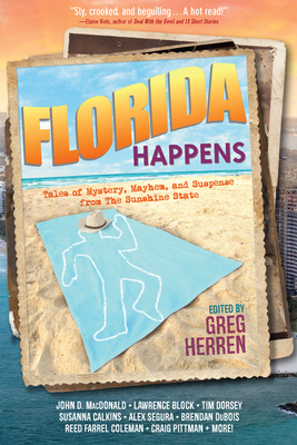 Florida Happens: Tales of Mystery, Mayhem, and Suspense from the Sunshine State Cover Image