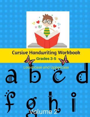 Cursive Handwriting Workbook Grades 3-5 Lowercase and Uppercase Volume 2: Handwriting Learn Cursive For Kids Kumon Cover Image