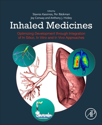 Inhaled Medicines: Optimizing Development Through Integration of in Silico, in Vitro and in Vivo Approaches Cover Image