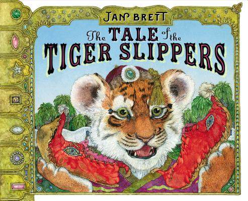 The Tale of the Tiger Slippers Cover Image