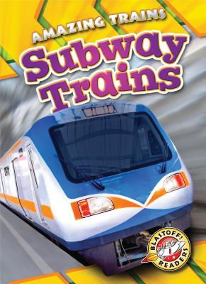 Subway Trains (Amazing Trains) Cover Image
