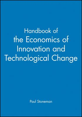 Cover for Handbook of the Economics of Innovations and Technological Change (Blackwell Handbooks in Economics)