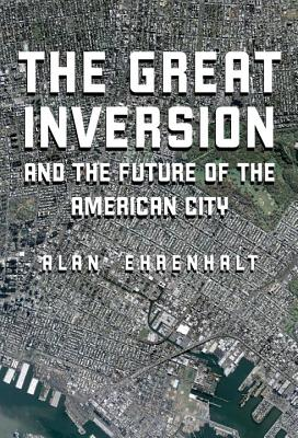 The Great Inversion and the Future of the American City Cover