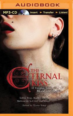 The Eternal Kiss: 13 Vampire Tales of Blood and Desire Cover Image