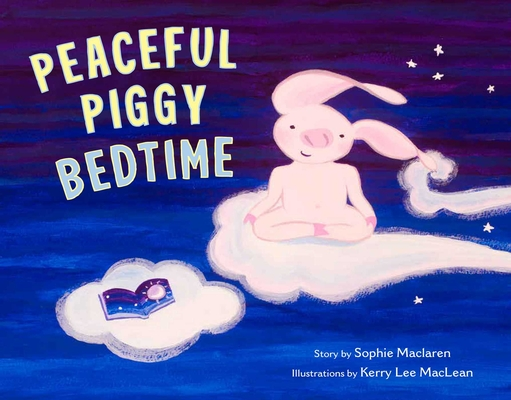 Cover for Peaceful Piggy Bedtime