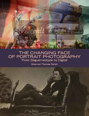 The Changing Face of Portrait Photography: From Daguerreotype to Digital Cover Image