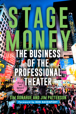 Stage Money: The Business of the Professional Theater Cover Image