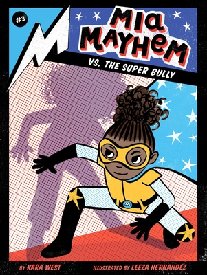 Mia Mayhem vs. the Super Bully Cover Image