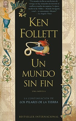 Un Mundo Sin Fin = World Without End Cover Image