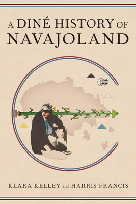 A Diné History of Navajoland Cover Image