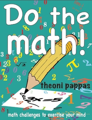 Do the Math!: Math Challenges to Exercise Your Mind Cover Image